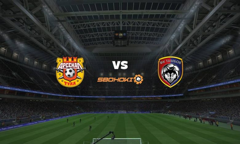Live Streaming FC Arsenal Tula vs FC Tambov 18 April 2021 1
