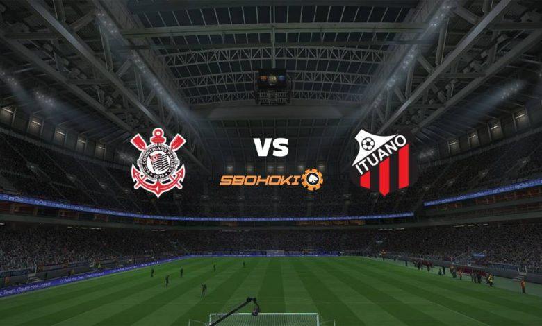 Live Streaming Corinthians vs Ituano 19 April 2021 1