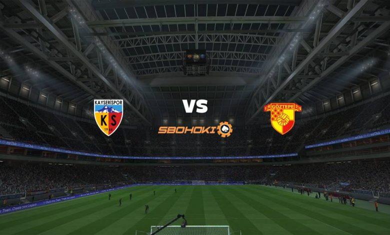 Live Streaming Kayserispor vs Goztepe 3 April 2021 1