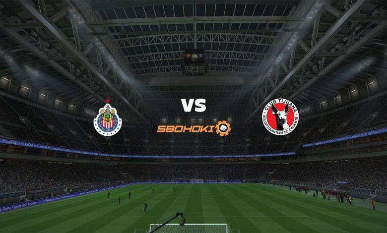 Live Streaming Chivas Guadalajara vs Tijuana 18 April 2021 1