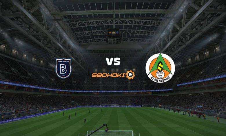 Live Streaming Istanbul Basaksehir vs Alanyaspor 25 April 2021 1
