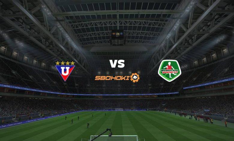 Live Streaming Liga de Quito vs Mushuc Runa 3 April 2021 1
