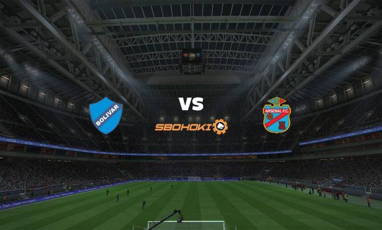 Live Streaming Bolívar vs Arsenal de Sarandí 22 April 2021 1
