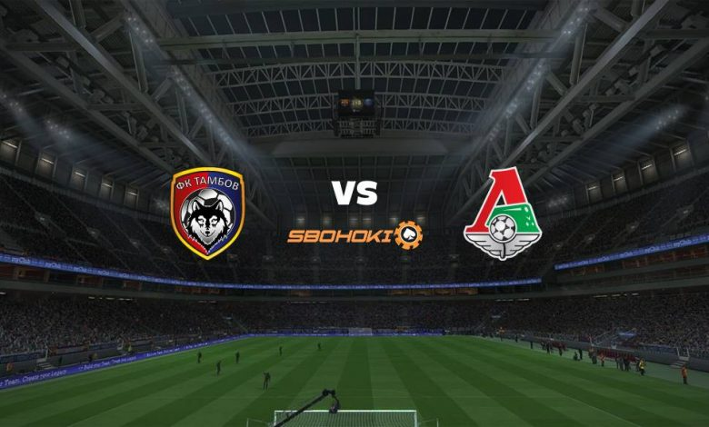 Live Streaming FC Tambov vs Lokomotiv Moscow 24 April 2021 1