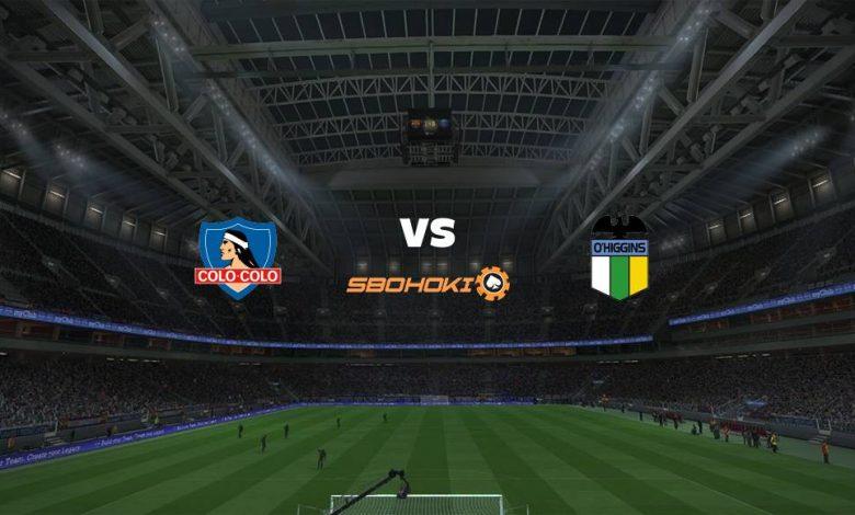 Live Streaming Colo Colo vs O'Higgins 12 April 2021 1