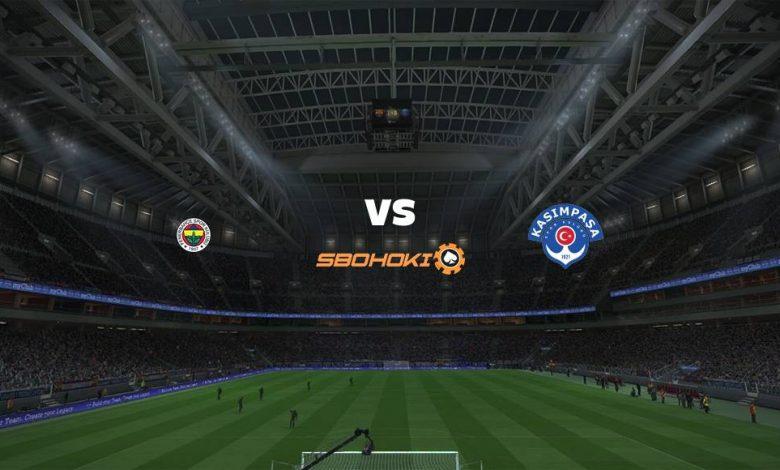 Live Streaming Fenerbahce vs Kasimpasa 25 April 2021 1