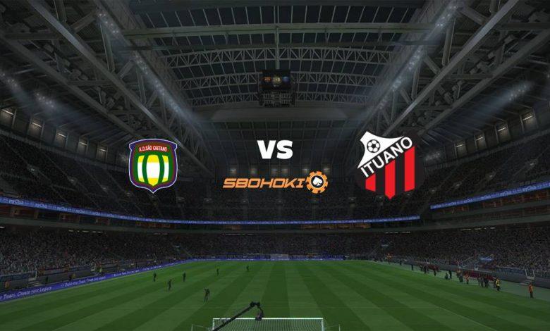 Live Streaming São Caetano vs Ituano 29 April 2021 1