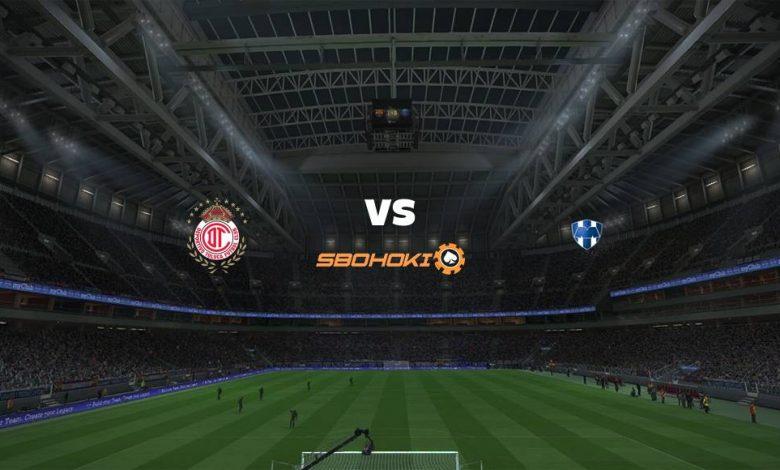 Live Streaming Toluca vs Monterrey 11 April 2021 1
