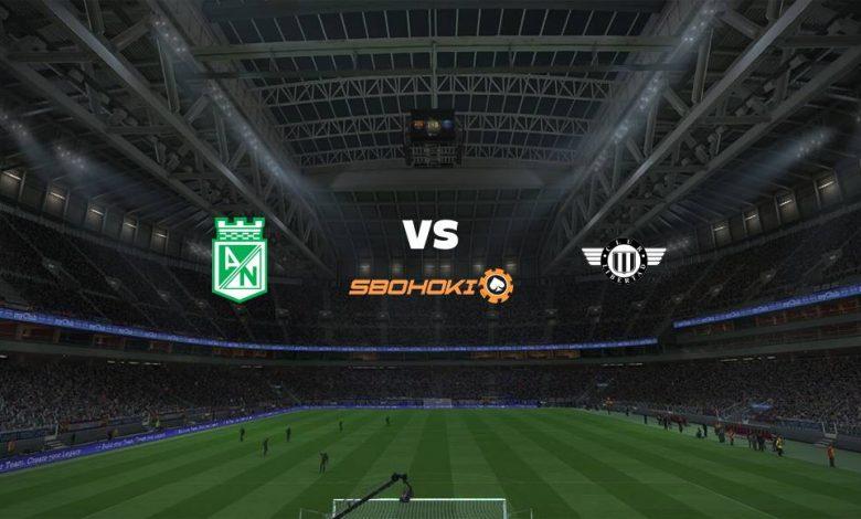 Live Streaming Atlético Nacional vs Libertad 15 April 2021 1