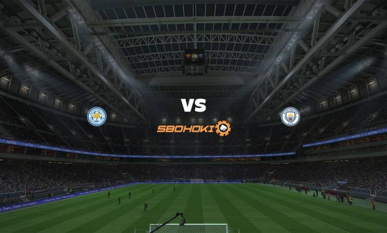 Live Streaming Leicester City vs Manchester City 3 April 2021 1