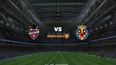 Photo of Live Streaming  Levante vs Villarreal 18 April 2021