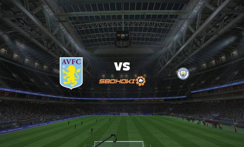 Live Streaming Aston Villa vs Manchester City 21 April 2021 1
