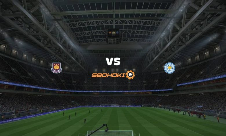 Live Streaming West Ham United vs Leicester City 11 April 2021 1