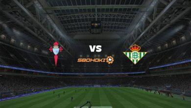 Photo of Live Streaming  Celta Vigo vs Real Betis 22 Mei 2021