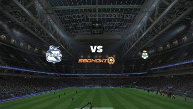 Photo of Live Streaming  Puebla vs Santos Laguna 24 Mei 2021