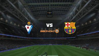 Photo of Live Streaming  Eibar vs Barcelona 22 Mei 2021