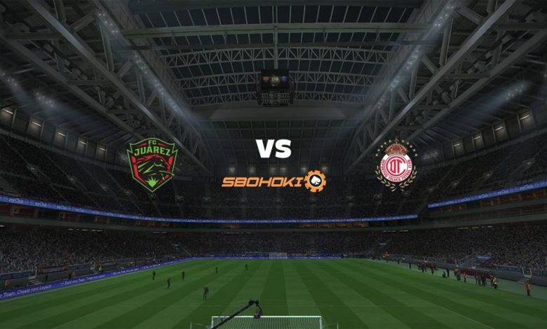Live Streaming FC Juarez vs Toluca 1 Mei 2021 1