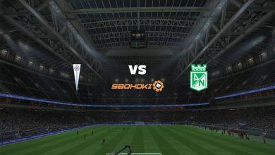 Photo of Live Streaming  Universidad Católica vs Atlético Nacional 27 Mei 2021