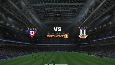 Photo of Live Streaming  Liga de Quito vs Unión La Calera 28 Mei 2021