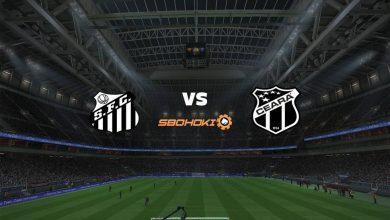 Photo of Live Streaming  Santos vs Ceará 6 Juni 2021