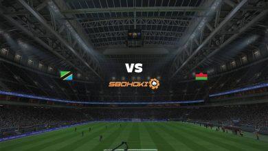 Photo of Live Streaming  Tanzania vs Malawi 13 Juni 2021