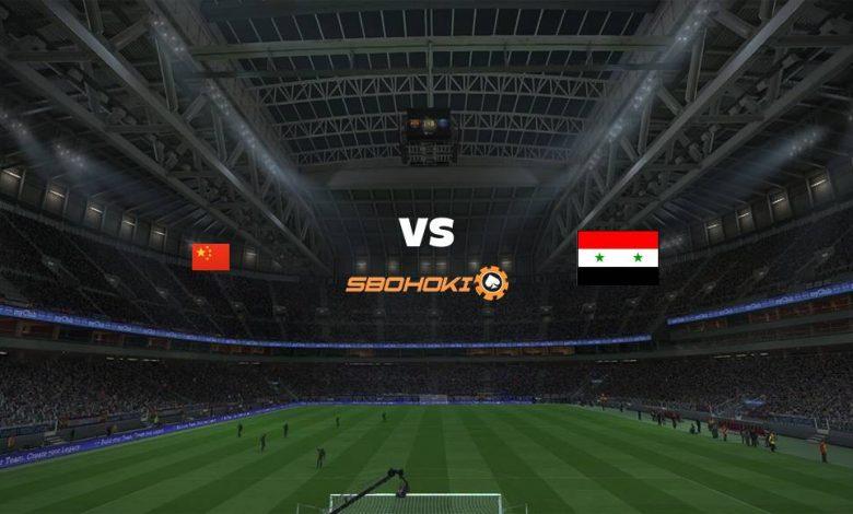 Live Streaming China vs Syria 15 Juni 2021 1