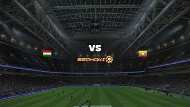 Photo of Live Streaming  Tajikistan vs Myanmar 15 Juni 2021
