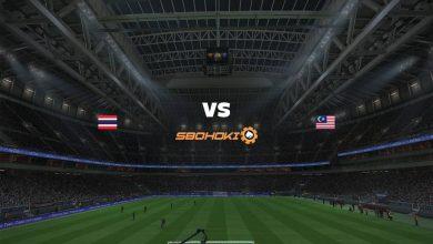 Photo of Live Streaming  Thailand vs Malaysia 15 Juni 2021