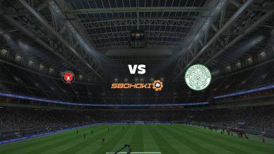 Photo of Live Streaming  FC Midtjylland vs Celtic 28 Juli 2021