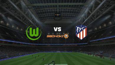 Photo of Live Streaming  Wolfsburg vs Atletico Madrid 31 Juli 2021