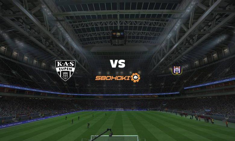 Live Streaming Eupen vs Anderlecht 31 Juli 2021 1