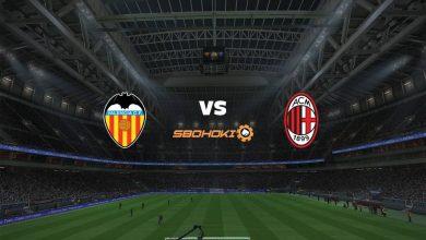 Photo of Live Streaming  Valencia vs Milan 4 Agustus 2021