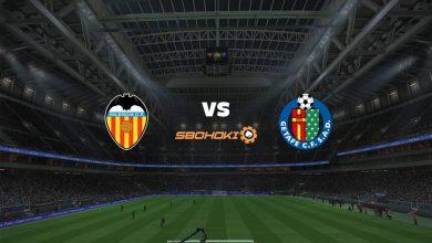 Photo of Live Streaming  Valencia vs Getafe 13 Agustus 2021