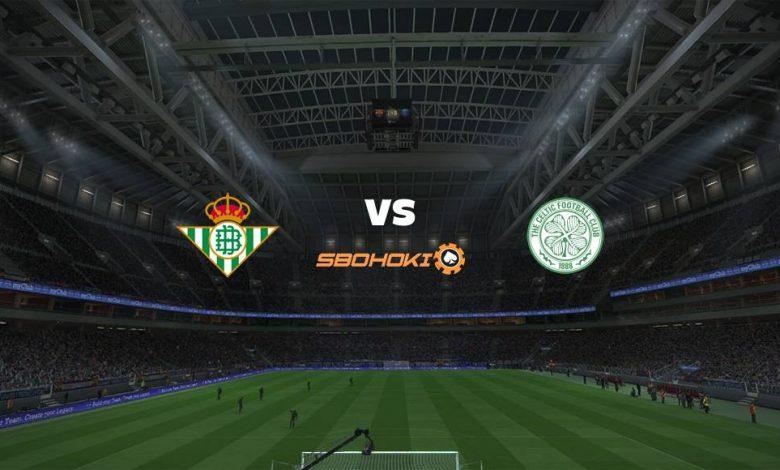 Live Streaming Real Betis vs Celtic 16 September 2021 1