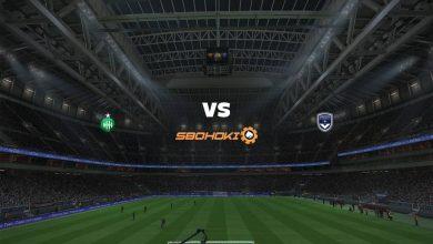Photo of Live Streaming  St Etienne vs Bordeaux 18 September 2021