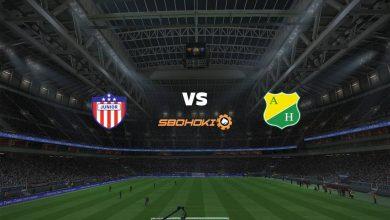 Photo of Live Streaming  Atlético Junior vs Atlético Huila 5 September 2021