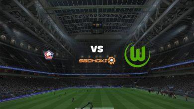 Photo of Live Streaming  Lille vs Wolfsburg 14 September 2021