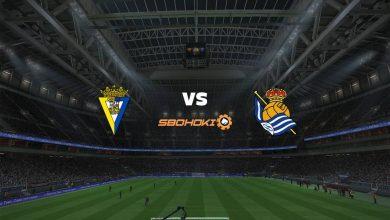 Photo of Live Streaming  Cádiz vs Real Sociedad 12 September 2021