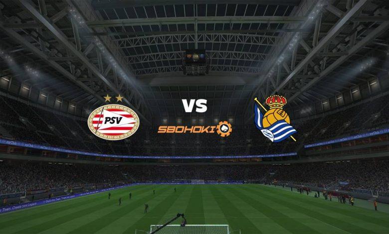 Live Streaming PSV Eindhoven vs Real Sociedad 16 September 2021 1
